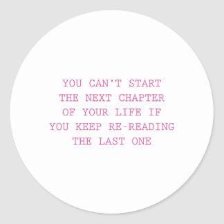 Next Chapter Of Your Life Classic Round Sticker