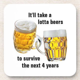 Next Four Years Drink Coaster