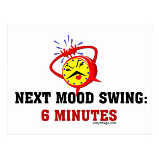 Next Mood Swing: 6 Minutes Postcard