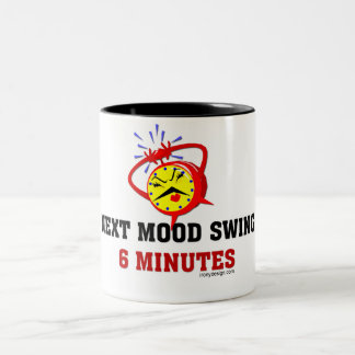 Next Mood Swing: 6 Minutes Two-Tone Coffee Mug