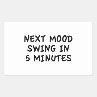 Next Mood Swing In 5 Minutes Sticker