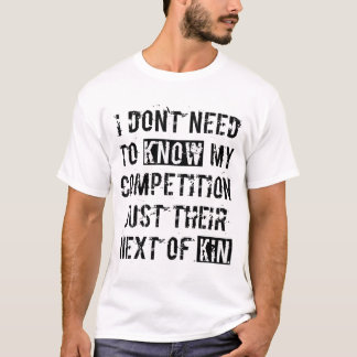 Next of Kin T-Shirt