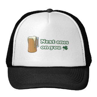 Next Ones on You St Patricks Day Hats