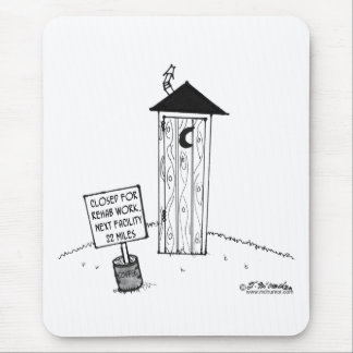 Next Outhouse 22 Miles            Outhouse Cartoon Mouse Pad