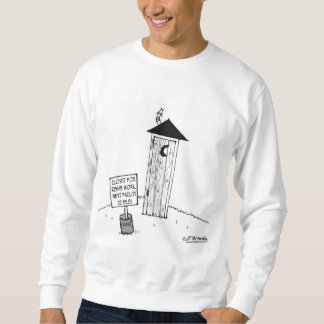 Next Outhouse 22 Miles            Outhouse Cartoon Sweatshirt