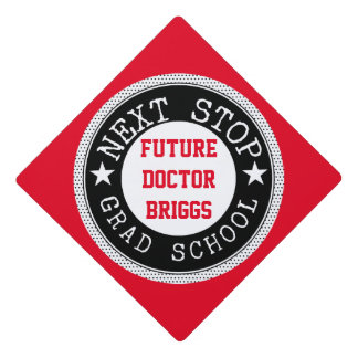 Next Stop Grad School Graduation Cap Topper
