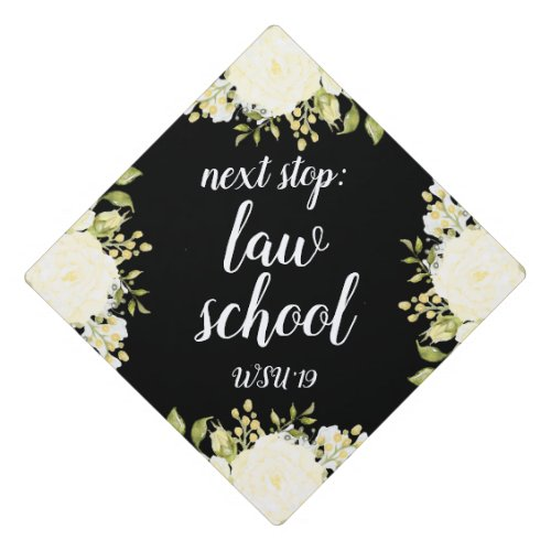 Next Stop Law School Cream Floral Brush Font Graduation Cap Topper