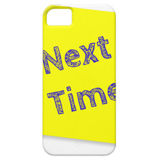 Next time iPhone SE/5/5s case