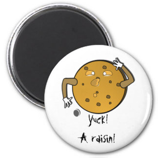 Next Time Make Chocolate Chip 2 Inch Round Magnet