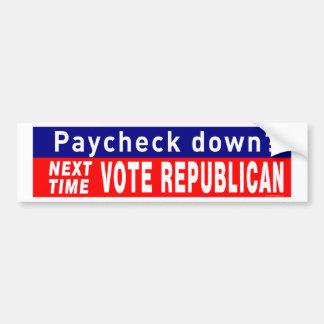 Next Time VOTE REPUBLICAN Bumper Sticker