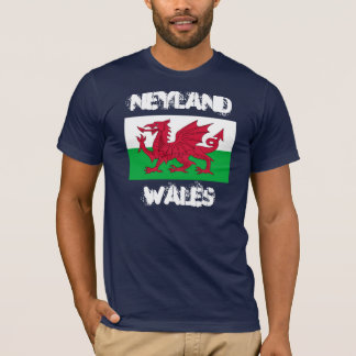 Neyland, Wales with Welsh flag T-Shirt