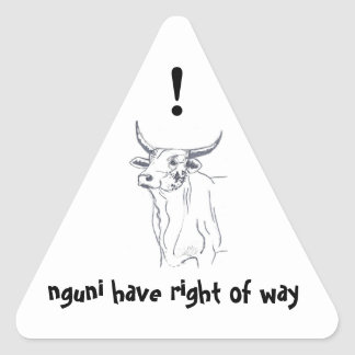 nguni have right of way! triangle sticker