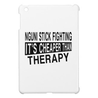 NGUNI STICK FIGHTING IT IS CHEAPER THAN THERAPY CASE FOR THE iPad MINI