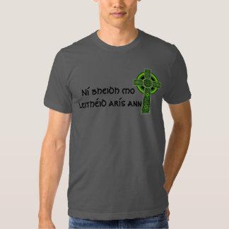 Ní bheidh mo leithéid arís ann Irish Celtic Cross Tee Shirt