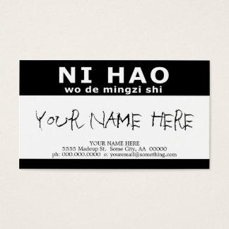 NI HAO wo de mingzi shi Business Card