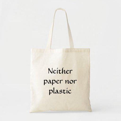 Ni papel ni plástico