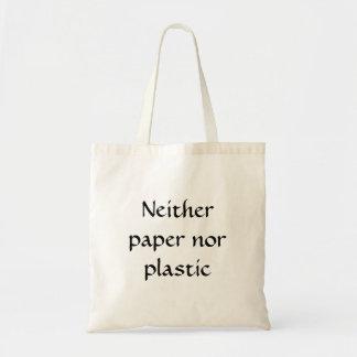 Ni papel ni plástico bolsa