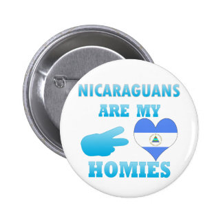 Nicaraguans are my Homies Pins