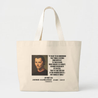 Niccolo Machiavelli New Order Of Things Quote Large Tote Bag