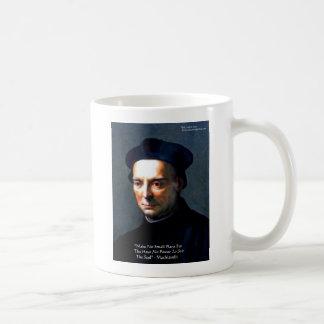 "Niccolo Machiavelli ""Power"" Wisdom Quote Gifts Coffee Mug"
