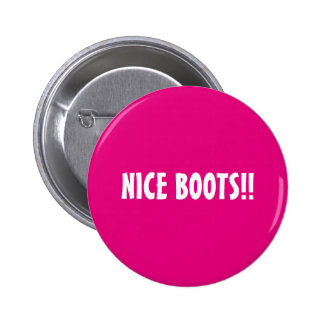 NICE BOOTS PINBACK BUTTON