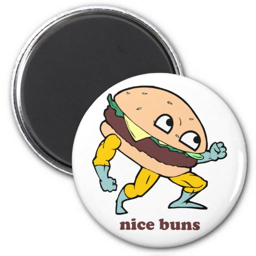 Nice Buns 2 Inch Round Magnet