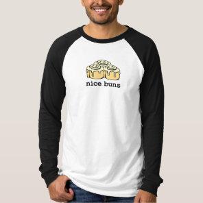 Nice Buns Cinnamon Roll Cartoon Design Funny T-Shirt
