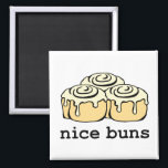 """Nice Buns Funny Baking Pun Cartoon Cinnamon Rolls Magnet<br><div class=""""desc"""">Nice Buns. Cinnamon Roll Honey Bun Funny Cartoon Design Square Magnet. Funny design for that person who likes a good laugh or who loves the sweet buns... as in cinnamon rolls, sticky buns... honey buns.. They&#39;re perfectly sweet no matter what the name. If this is for a gift, matching wrapping...</div>"""