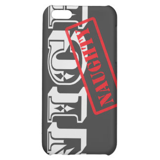Nice but Naughty (YOU choose background color) iPhone 5C Cases