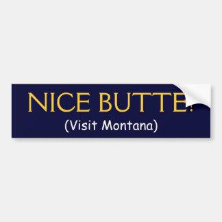 NICE BUTTE! (Visit Montana) Bumper Sticker