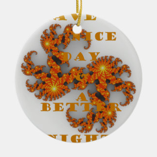 Nice Day and a Better Night Double-Sided Ceramic Round Christmas Ornament