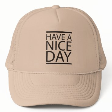 Professional Business Nice Day Trucker Hat