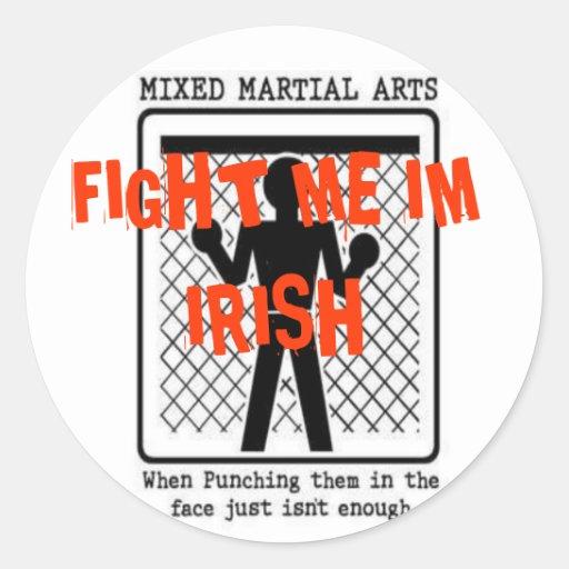 nice, FIGHT ME IM IRISH Classic Round Sticker