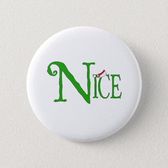 Nice for Christmas Pinback Button