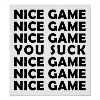 Nice Game Funny Poster