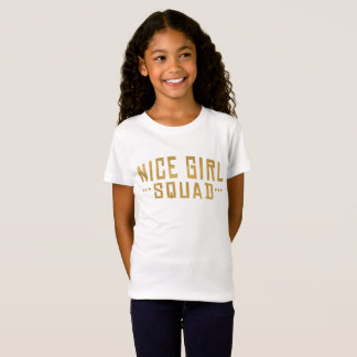 Nice Girl Squad Shirt