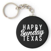Nice Happy Sunday Texas Print Keychain
