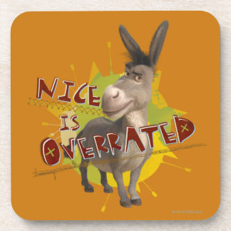 Nice Is Overrated Drink Coaster