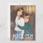 Nice-ish Naughty or Nice Funny Kids Christmas Card