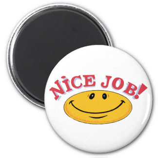 Nice Job! 2 Inch Round Magnet