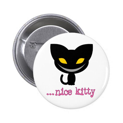 Nice Kitty - button
