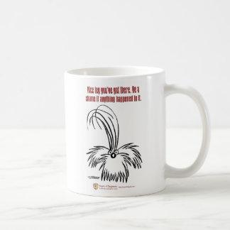Nice leg you've got there. coffee mug