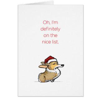 Nice List - Haughty Christmas Corgi Greeting Card