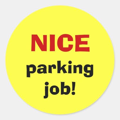 NICE parking job! Stickers