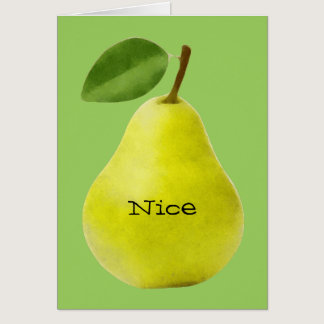 Nice Pear - Funny Card