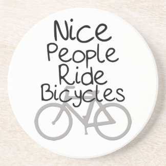 Nice People Ride Bicycles Drink Coaster
