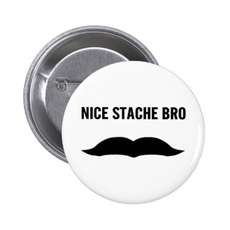 Nice Stache Bro Buttons