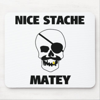 Nice Stache Matey Pirate Skull Mouse Pad