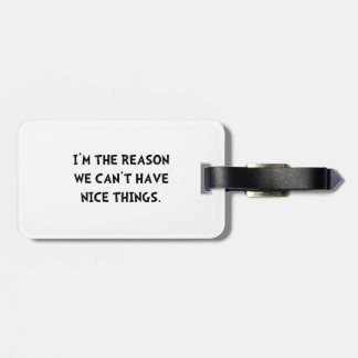 Nice Things Tag For Luggage