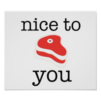 Nice To Meat You. Print